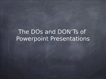 The Dos and Don'ts of Powerpoint Presentations