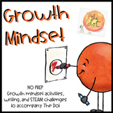 The Dot First Weeks of School Growth Mindset Activities and Writing