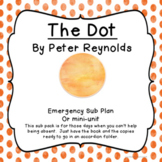 The Dot- Emergency sub plan or Picture Book unit