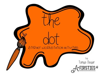 The Dot {Literacy Work Stations}