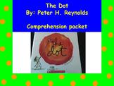 The Dot - Peter Reynolds: Book Study, Comprehension Packet, Center Work