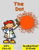 The Dot Reading Street 1st Grade Unit 4 Story 2 {2008}