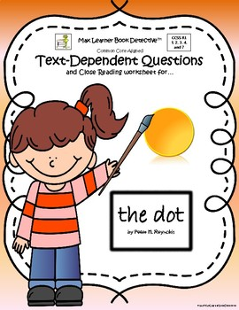The Dot: Text-Dependent Questions and Close Reading Worksheet