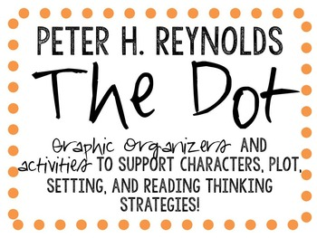 The Dot by Peter H. Reynolds- A Picture Book Study!