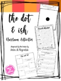 The Dot and Ish by Peter H. Reynolds Activities