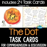 The Dot by Peter H. Reynolds Activity (TASK CARDS)