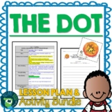 The Dot by Peter H. Reynolds Lesson Plan and Activities