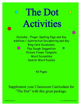 The Dot (by Peter H. Reynolds) Supplemental Activity Pack 40+ Pages