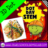 The Dot by Peter Reynolds Activities (3D Dot - Dot Day STE