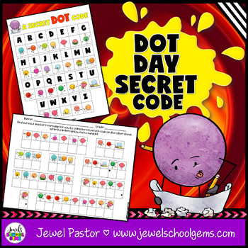 The Dot by Peter Reynolds Growth Mindset Activities (Dot Day Secret Dot Code 2)