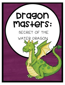 Dragon Masters: Secret of the Water Dragon Comprehension Questions