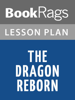 The Dragon Reborn Lesson Plans