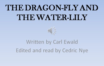 The Dragonfly and the Water Lily. Listening center, slide show, & worksheets!