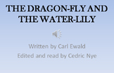 The Dragonfly and the Water Lily. Listening center, slide