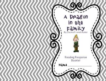 The Dragonling and A Dragon in the Family Reading Response Guides