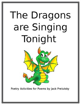 The Dragons Are Singing Tonight Poetry Packet