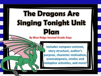 The Dragons Are Singing Tonight Unit Plan