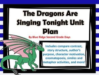 The Dragons Are Singing Tonight Unit Plan