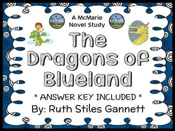 The Dragons of Blueland (Ruth Stiles Gannett) Novel Study / Comprehension