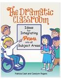 The Dramatic Classroom