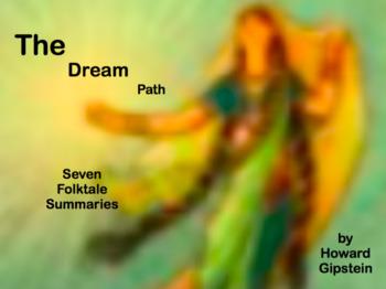 The Dream Path: Seven Folktale Summaries