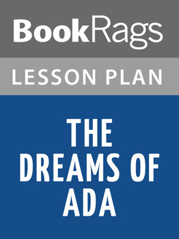 The Dreams of Ada Lesson Plans