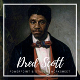 The Dred Scott Decision powerpoint and student worksheet