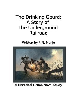 The Drinking Gourd: A Story of the Underground Railroad No