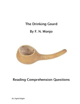 The Drinking Gourd Reading Comprehension Questions
