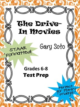 """Gary Soto's """"The Drive-In Movies"""" STAAR-formatted questions"""