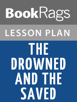 The Drowned and the Saved Lesson Plans