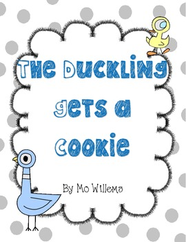 The Ducking Gets a Cookie by Mo Willems