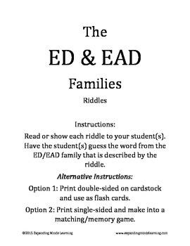 The ED & EAD Families - Riddles