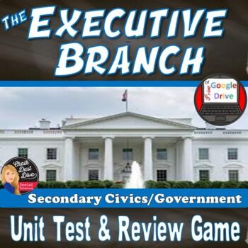 The EXECUTIVE Branch Unit TEST - Editable (Civics/U.S. Gov
