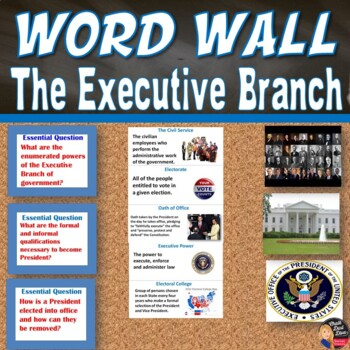 The EXECUTIVE Branch Vocabulary WORD WALL Posters (Civics)