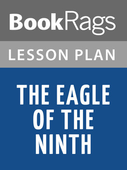 The Eagle of the Ninth Lesson Plans