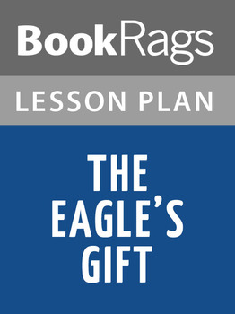 The Eagle's Gift Lesson Plans