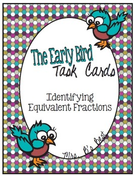 The Early Bird Multiple Choice Task Cards:  Identifying Eq
