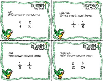 The Early Bird Task Cards-Add and Subtract Fractions with Unlike Denominators