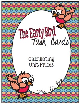 The Early Bird Task Cards:  Calculating Unit Prices