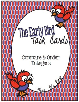 The Early Bird Task Cards:  Compare and Order Integers