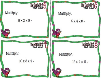 The Early Bird Task Cards:  Multiply Three Numbers Up to Two Digits Each