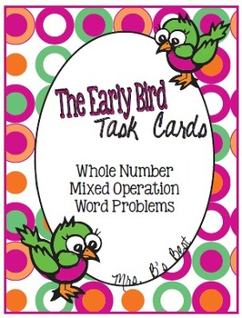 The Early Bird Task Cards:  Whole Number, Multiple Operati