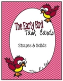 The Early Bird Task Cards for Shapes and Solids