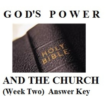 The Early Church: God's Power and the Church (Week Two) Answer Key