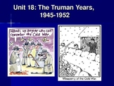 The Early Cold War/Truman Years (Unit 18)
