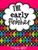 The Early Finisher