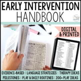 The Early Intervention Handbook- EI Handbook for SLPs- Spe