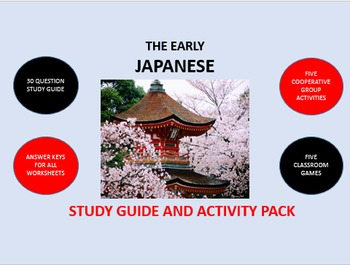 The Early Japanese:  Study Guide and Activity Pack