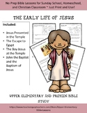 The Early Life of Jesus Bible Study for Upper Elementary a